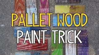 Diy Pallet Wood Paint Trick