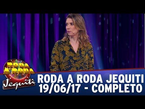 Roda A Roda Jequiti (19/06/17) - Completo