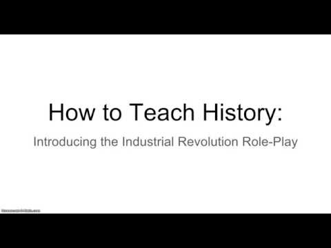 How to Teach History: Industrial Revolution Role-Play Lesson