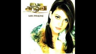 Eve Angeli - Ma prière (Remix dance)