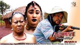 Prince of Fire (Aguiyi) 4  - 2016 Latest Nigerian Nollywood Movie