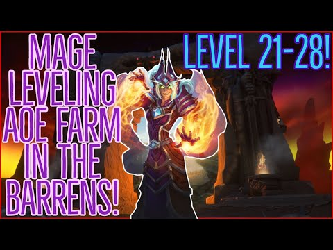 Classic WoW | AoE Mage Farm Classic Leveling Guide (The Barrens) | Level 21-28!