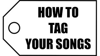 Artist Tip - How to ID3 Tag Your Songs