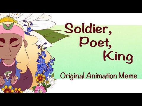 Soldier, Poet, King | Original Animation Meme