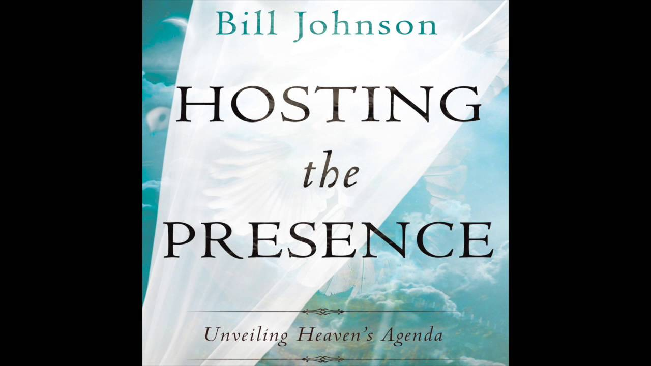 Free Audio Book Preview ~ Hosting the Presence: Unveiling Heaven's Agenda ~ Bill Johnson