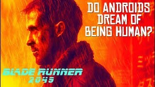 Blade Runner 2049 – Do Androids Dream of Being Human? | Renegade Cut