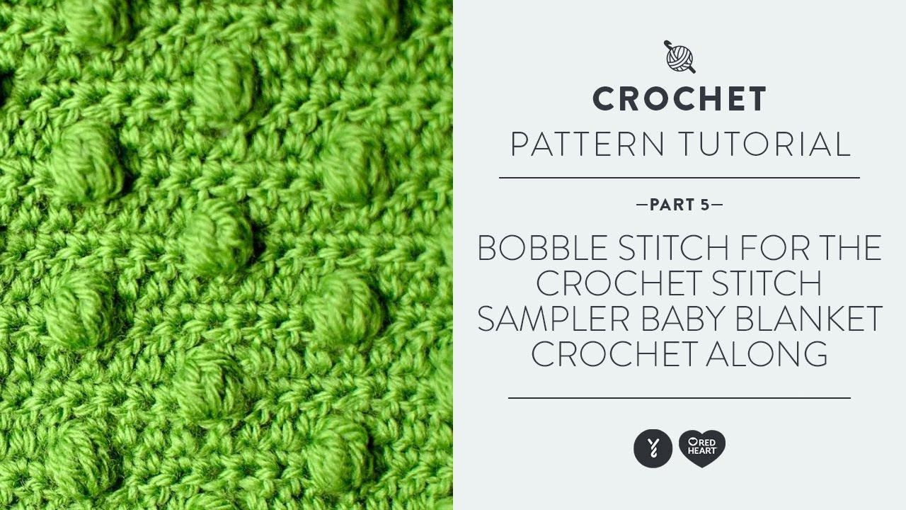 Bobble stitch for the crochet stitch sampler baby blanket crochet bobble stitch for the crochet stitch sampler baby blanket crochet along video 5 youtube bankloansurffo Images