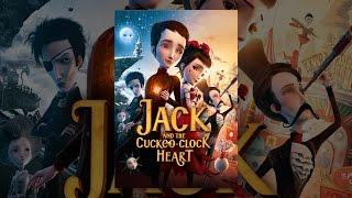 Джек І Годинник Із Зозулею Серце
