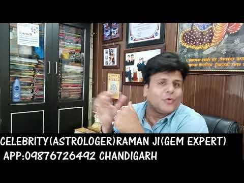 NEELAM RATTAN ( SRI LANKA) RAMAN JI ASTROLOGER CHAND+STONE EXPERT CHANDIGARH APPOINTMENT09876726492