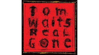 """Tom Waits - """"Don't Go Into That Barn"""""""