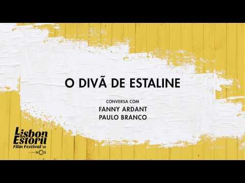 LEFFEST'16 O Divã de Estaline - Conversa com Fanny Ardant e Paulo Branco