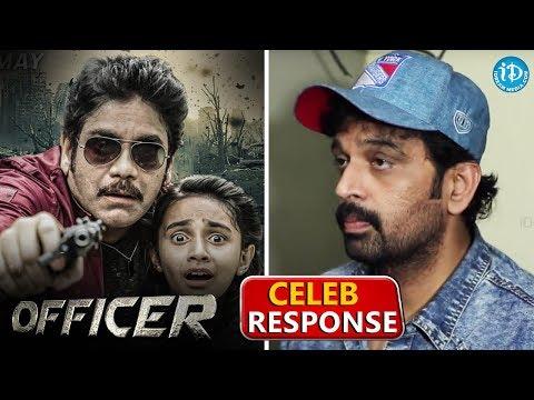 Celebrity Response About Officer Movie  Nagarjuna Akkineni  Myra Sareen  Ram Gopal Varma