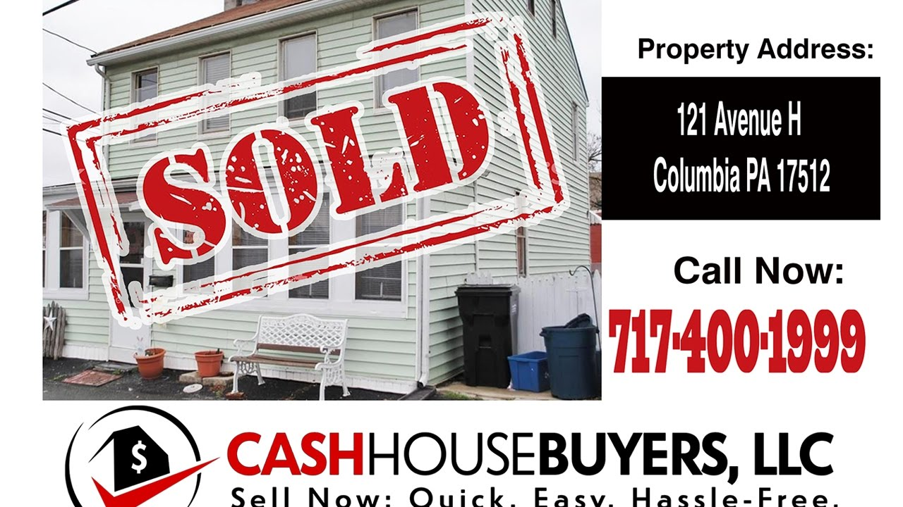 TESTIMONIAL We Buy Houses Columbia PA   CALL 717 400 1999   Sell Your House Fast Columbia PA