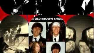 The Old Brown Shoes