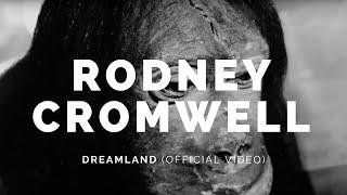 RODNEY CROMWELL: Dreamland (Bot12v2)