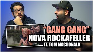 "NOVA & TOM ARE SOOO CUTE!!! Nova Rockafeller - ""GANG GANG"" ft Tom MacDonald *REACTION!!"