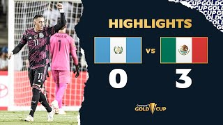 Extended Highlights: Guatemala 0-3 Mexico  Gold Cup 2021