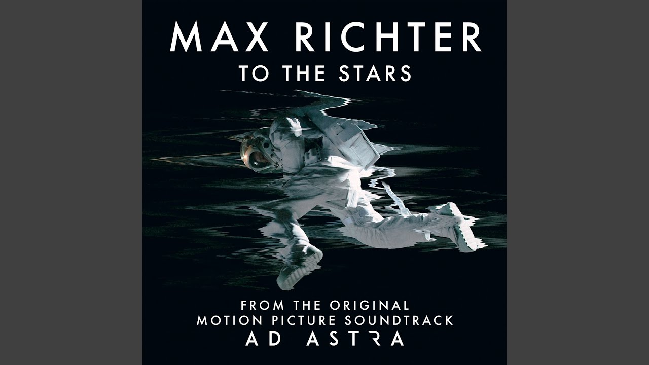 """Download To The Stars (From """"Ad Astra"""" Soundtrack)"""
