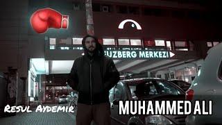 Resul Aydemir Misal Muhammed Ali