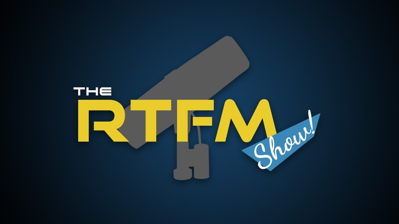 The RTFM Show! - Episode 15
