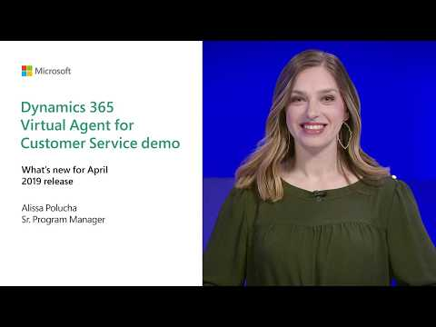 Dynamics 365 Virtual Agent for Customer Service demo | Business Applications April 2019 Release