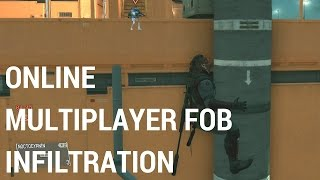 metal gear solid v the phantom pain online multiplayer fob infiltration w commentary