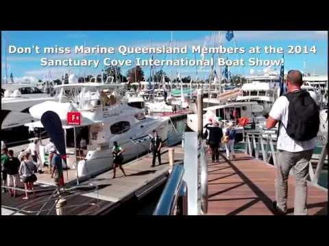 Don't Miss Marine Queensland's Members at the 2014 Sanctuary Cove Boat Show!