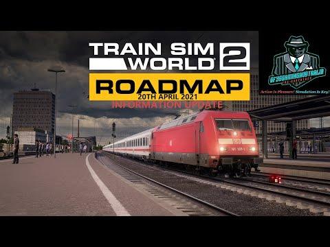 Train Sim World 2 Information Update Roadmap Update 20th April 2021  