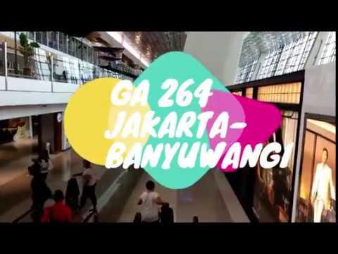 Trip Report #1 GA 264 Jakarta(CGK)-Banyuwangi(BWX)