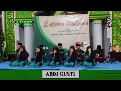 ABDI GUSTI - LAILATUS SHOLAWAT DI KWANGSAN SIDOARJO 2019 - (AUDIO HD)