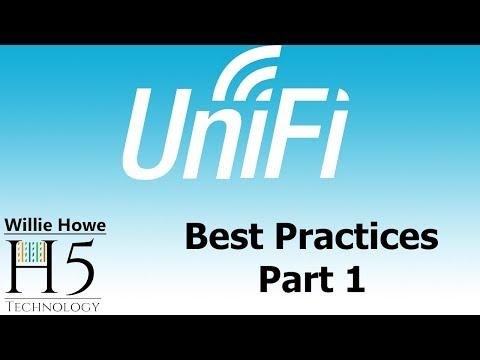 UniFi Best Practices Part 1
