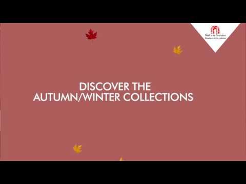 Autumn/Winter Fashion Mall of Emirates
