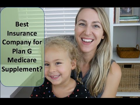 Best Insurance Company For Plan G Medicare Supplement