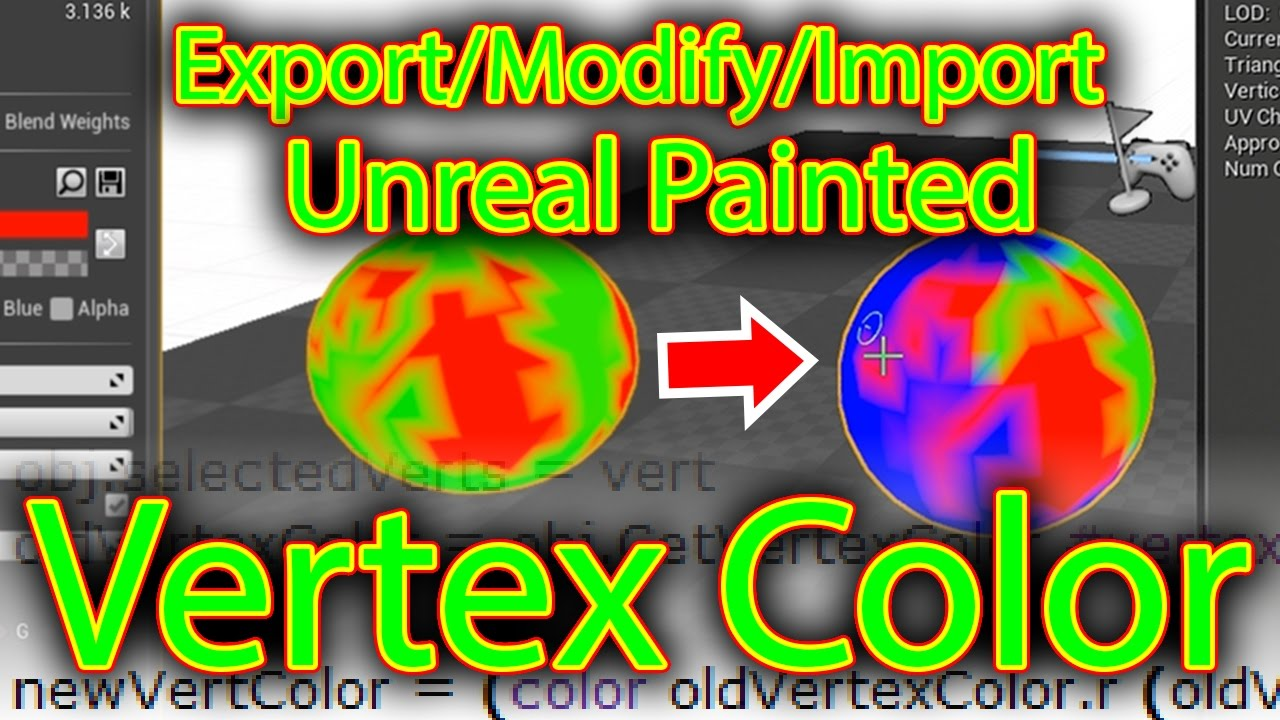Export/Modify/Import in UNREAL painted Vertex Color