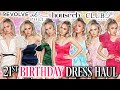 21ST BIRTHDAY DRESS HAUL / TRY ON