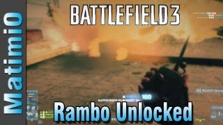 Rambo Unlocked - C4 Action Movie (Battlefield 3 Gameplay/Commentary)