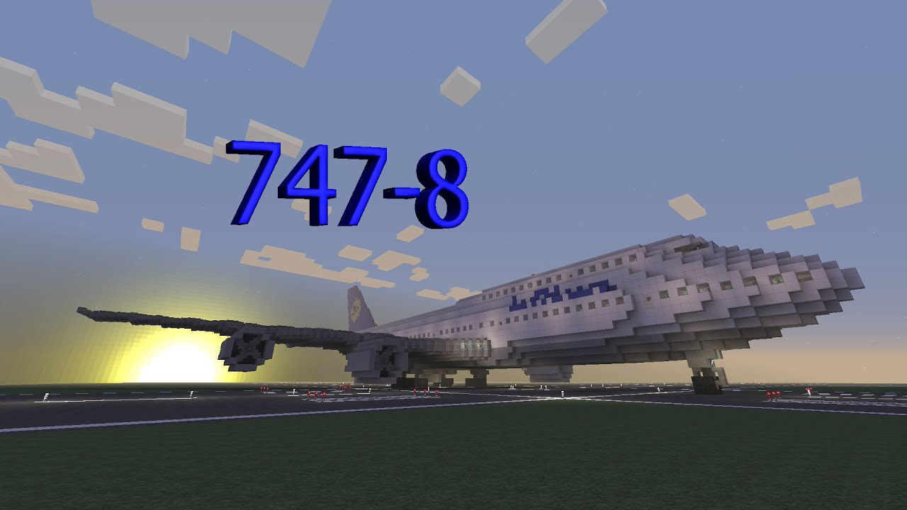 Minecraft Boeing 747 8 Intercontinental Youtube