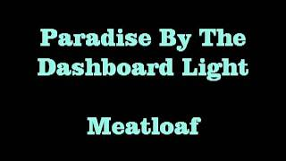 Paradise By The Dashboard Light   Meatloaf