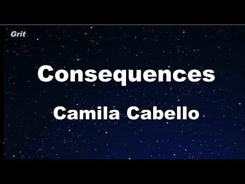 Consequences – Camila Cabello Karaoke 【No Guide Melody】 Instrumental