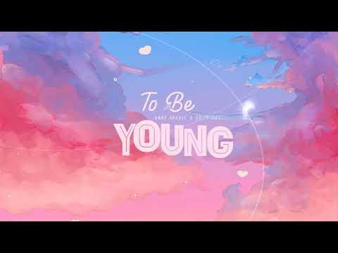 [Vietsub + Engsub] To Be Young - Anne-Marie ft. Doja Cat   Lyrics Video
