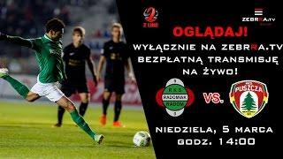 Puszcza Niepolomi. vs Radomiak Radom full match