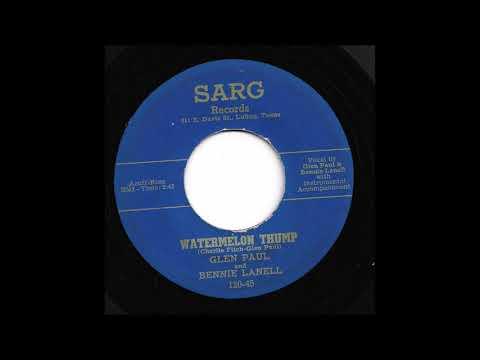 Glen Paul & Bennie Lanell - Watermelon Thump