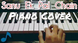 Sanu Ek Pal Chain - Raid | Piano cover | Tutorial