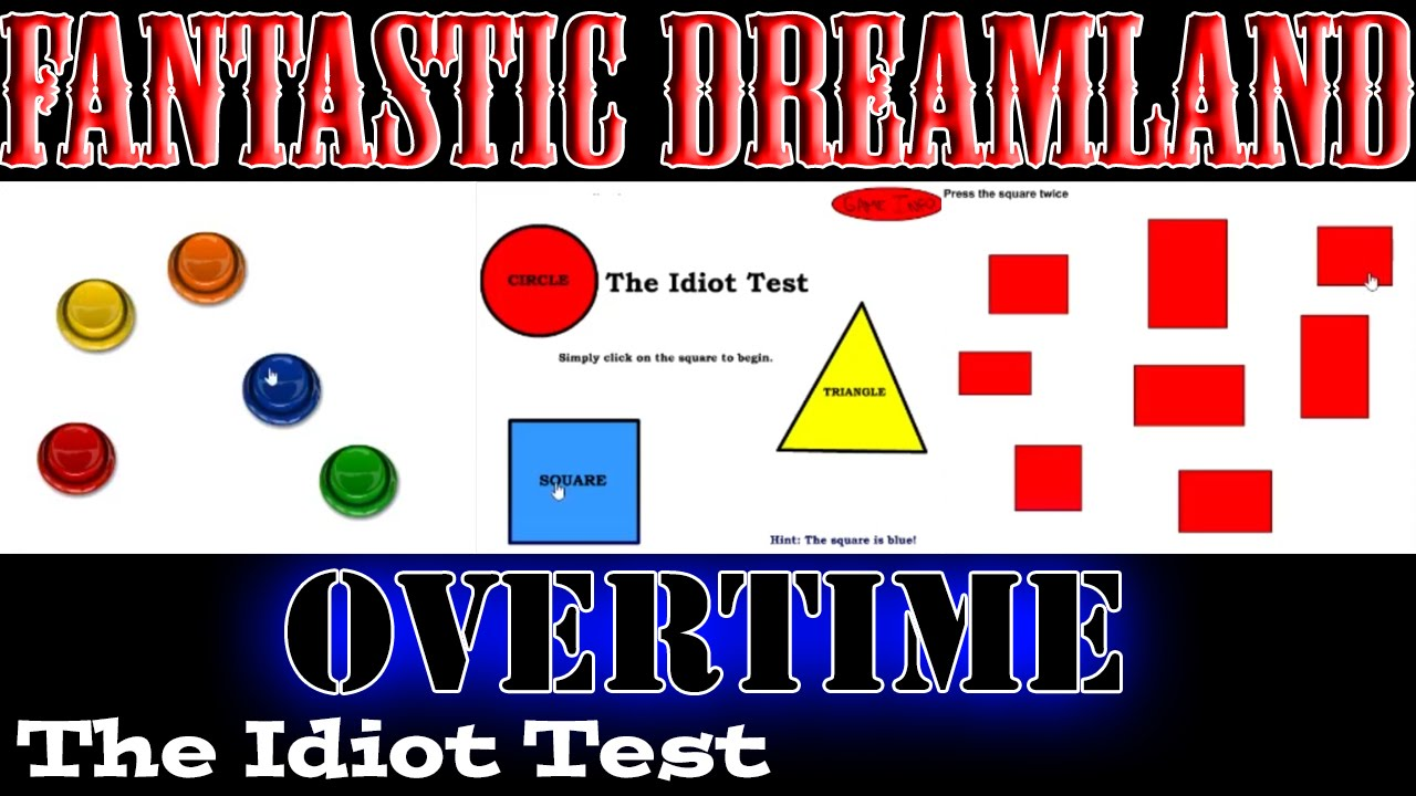 Overtime episode 13 the idiot test fantasticokc youtube