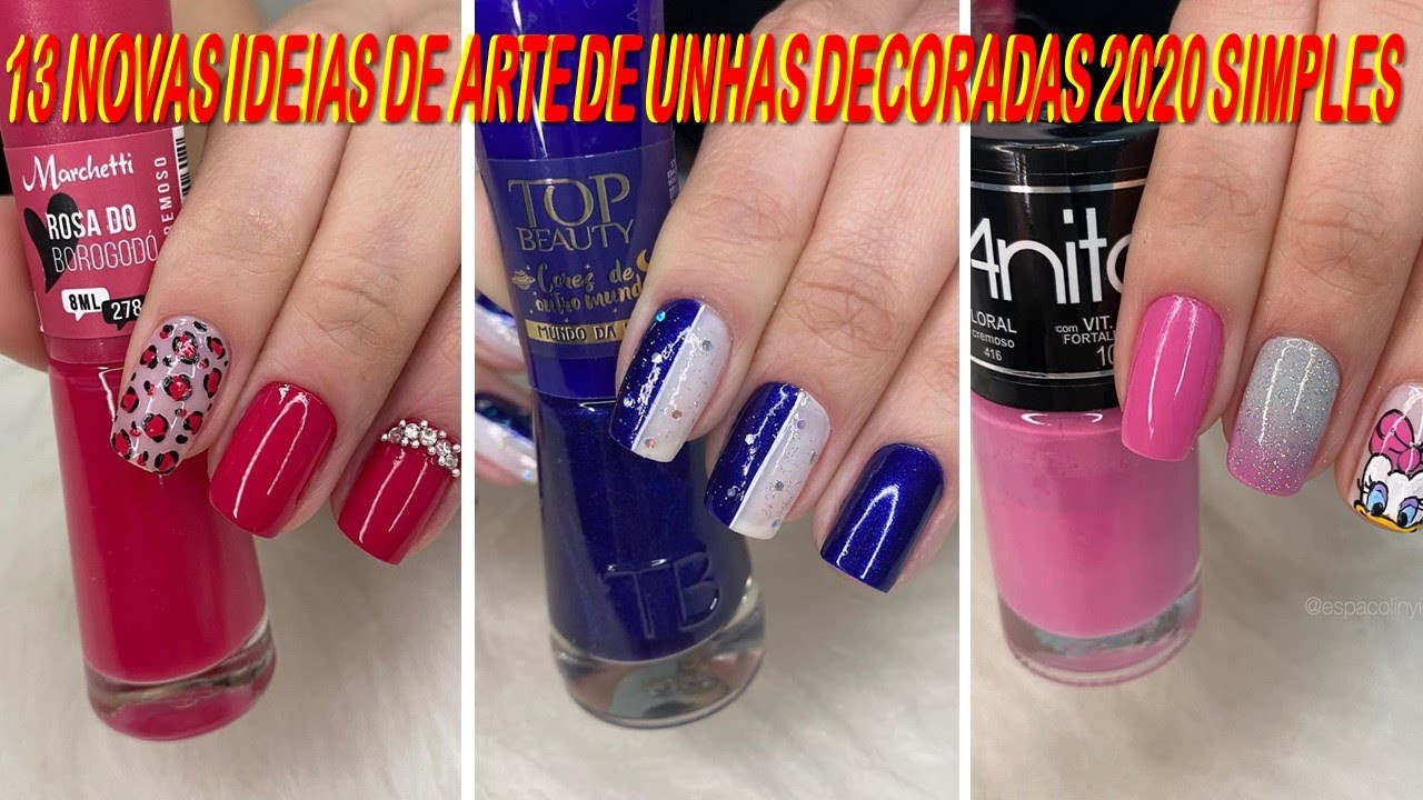 13 Novas Ideias De Arte De Unhas Decoradas 2020 Simples Nails Ideas Beauty Compilation Diy 5 Youtube