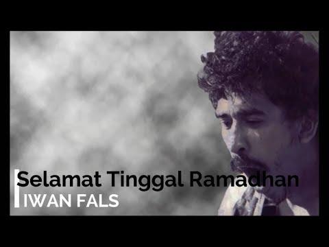 Iwan Fals - Selamat Tinggal Ramadhan + Lirik - Lagu Tidak Beredar