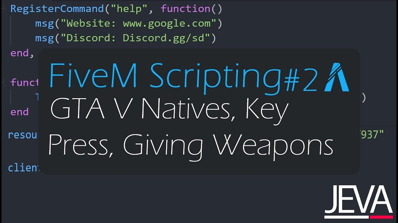 FiveM Scripting 2 - GTA V Natives, Key Press, Giving Weapons