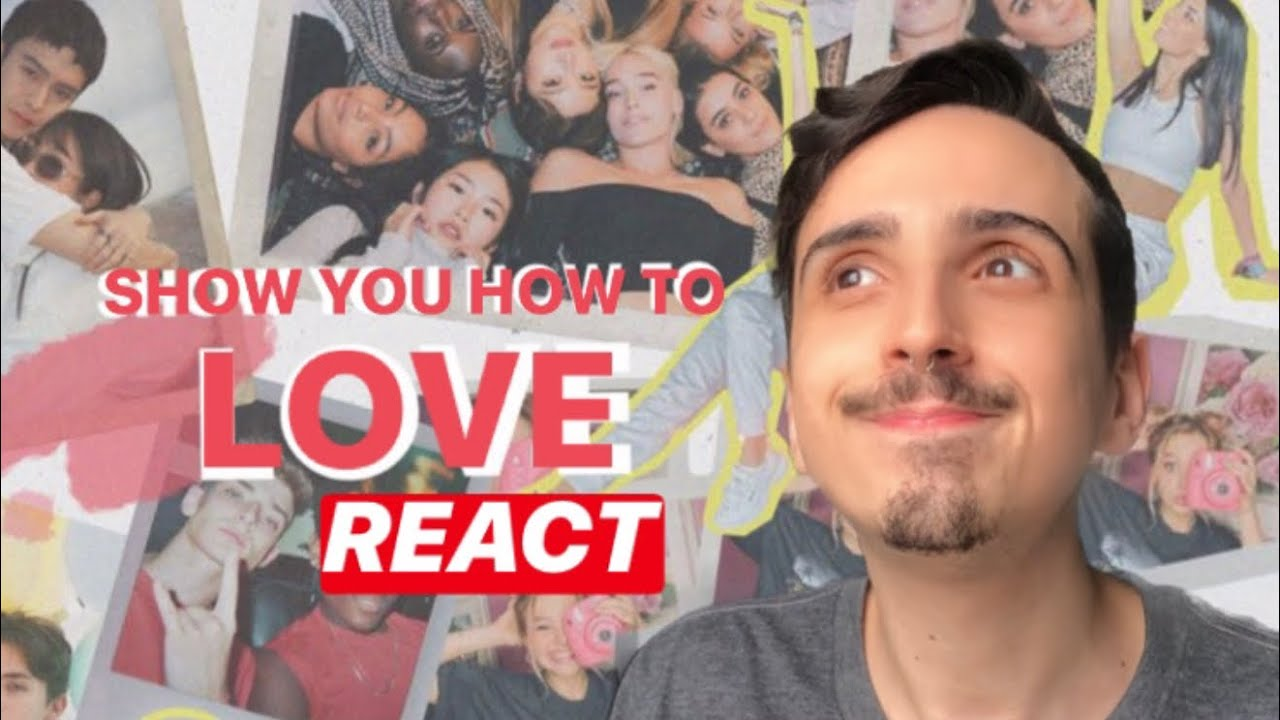 [REACT] O SURTO VEIO? | SHOW YOU HOW TO LOVE - NOW UNITED