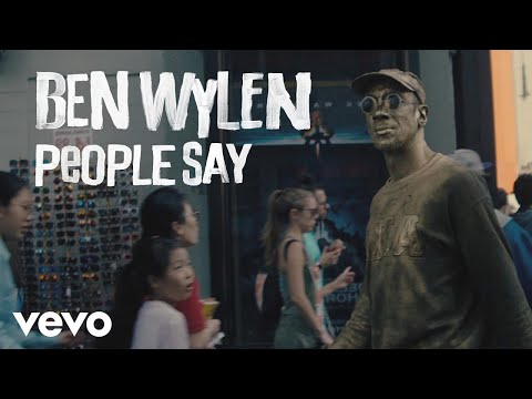 Ben Wylen - People Say (Official Music Video)
