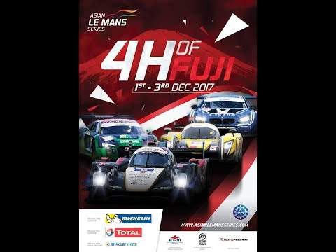 4 Hours of FUJI - LIVE - Round 2 - 2017/18 Asian Le Mans Series
